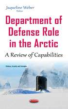 Department of Defense Role in the Arctic: A Review of Capabilities