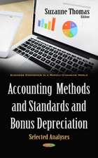 Accounting Methods & Standards & Bonus Depreciation: Selected Analyses