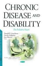 Chronic Disease & Disability: The Pediatric Heart