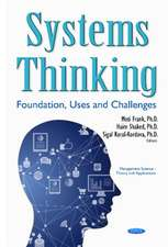 Systems Thinking: Foundation, Uses & Challenges