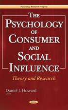 Psychology of Consumer & Social Influence: Theory & Research
