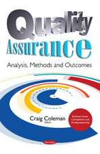Quality Assurance: Analysis, Methods & Outcomes