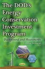 DOD's Energy Conservation Investment Program: Background & Assessments
