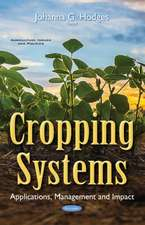 Cropping Systems: Applications, Management & Impact