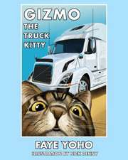 Gizmo the Truck Kitty