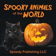 Spooky Animals of the World:  The Self-Improvement Doctrine