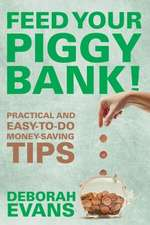 Feed Your Piggy Bank!