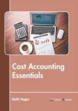 Cost Accounting Essentials
