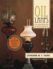Oil Lamps: The Kerosene Era in North America