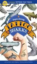 Super, Strong Tattoo Sharks: 50 Temporary Tattoos That Teach