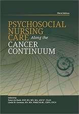 Psychosocial Nursing Care Along the Cancer Continuum (Third Edition)