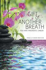 Gift of Another Breath