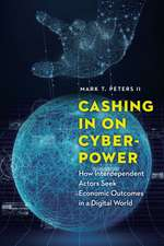 Cashing In on Cyberpower: How Interdependent Actors Seek Economic Outcomes in a Digital World