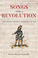 Songs for a Revolution – The 1848 Protest Song Tradition in Germany