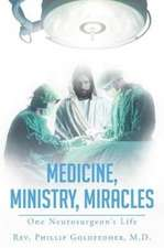 Medicine, Ministry, Miracles