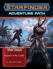 Starfinder Adventure Path: Serpents in the Cradle (Horizons of the Vast 2 of 6)