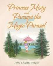 Princess Misty and Paraqui the Magic Parasol