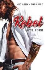 Rebel: Volume One