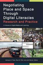 Negotiating Place and Space through Digital Literacies