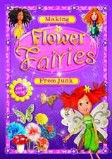 MAKING FLOWER FAIRIES FROM JUNK