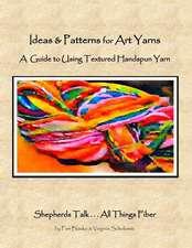 Ideas & Patterns for Art Yarns