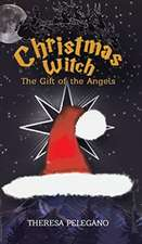CHRISTMAS WITCH THE GIFT OF THE ANGELS