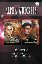 Alpha Wreckers, Volume 2 [Drilling Dale