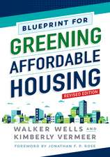 Blueprint for Greening Affordable Housing, Revised Edition