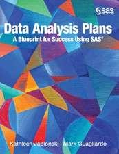 Data Analysis Plans: A Blueprint for Success Using SAS (Hardcover edition)