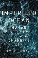 Imperiled Ocean – Human Stories from a Changing Sea