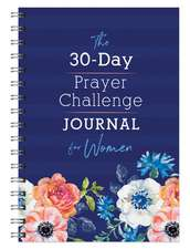 The 30-Day Prayer Challenge Journal for Women