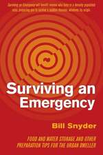 Surviving an Emergency: Food and Water Storage and Other Preparation Tips for the Urban Dweller