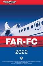 Far-FC 2022: Federal Aviation Regulations for Flight Crew