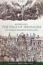 Retelling the Siege of Jerusalem in Early Modern England