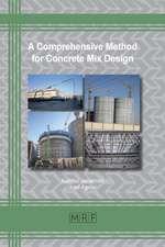 A Comprehensive Method for Concrete Mix Design