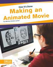 Making an Animated Movie