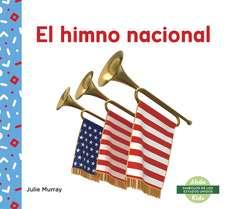 El himno nacional (National Anthem)