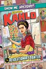 Frida Kahlo: The Revolutionary Painter!