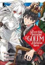SORCERER KING OF DESTRUCTION & THE GOLEM