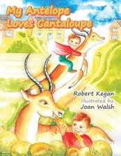 My Antelope Loves Cantaloupe