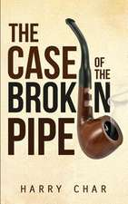 The Case of the Broken Pipe