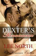Dexter's Renaissance