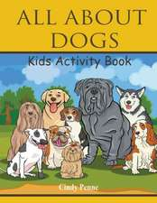 All about Dogs Kids's Activity Book:  Recipes, Diet & Grocery List