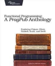 Functional Programming – A PragPub Anthology