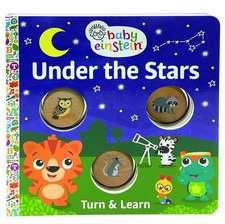 Baby Einstein Under the Stars: A Turn & Learn Book