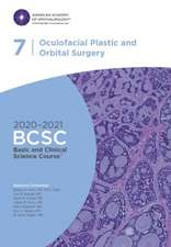 2020-2021 Basic and Clinical Science Course (BCSC), Section 07: Oculofacial Plastic and Orbital Surgery