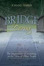Bridge of Caring