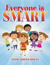 Everyone Is Smart:  Short Stories of the Southwest
