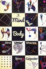 Mind and Body:  And Other Stories