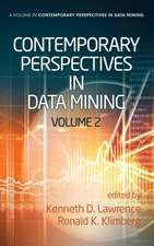 Contemporary Perspectives in Data Mining, Volume 2 (Hc):  Classic and Contemporary Approaches (Hc)